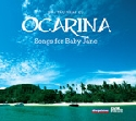 Ocarina - Songs for Baby Jane
